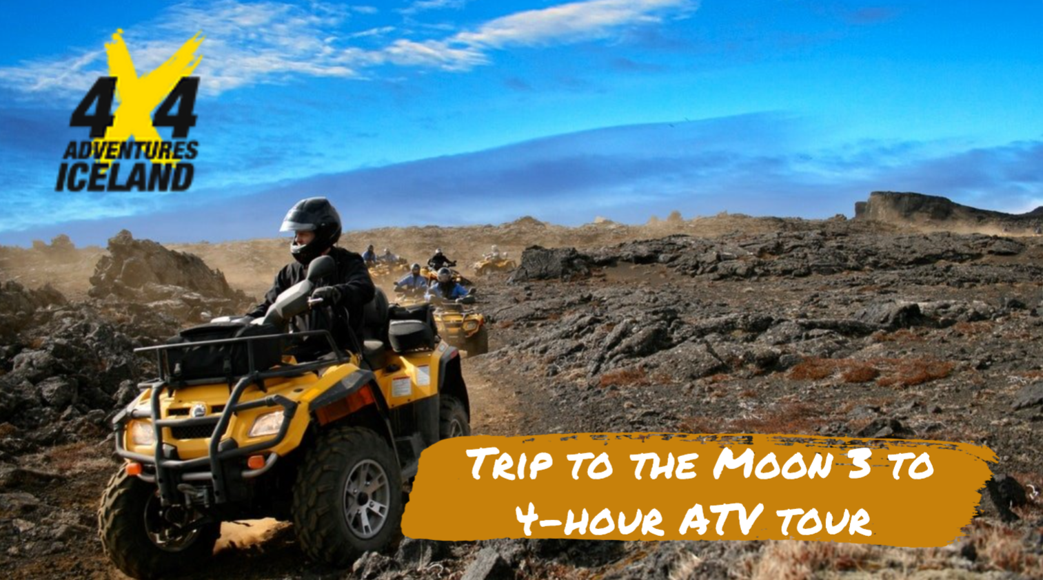Trip to the Moon 3 to 4-hour ATV tour