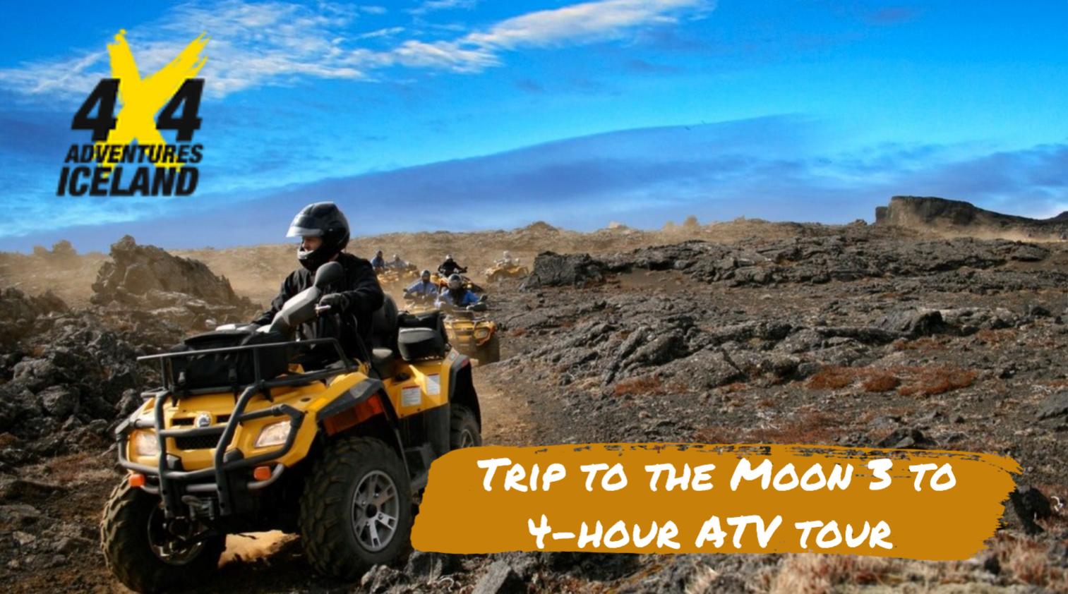 Trip to the Moon 3 to 4-hour ATV tour